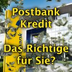 Informationen zum Postbank Privatkredit